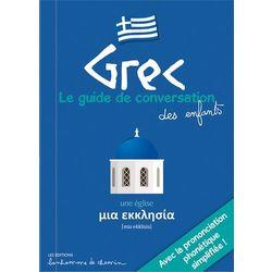 Grec - Le guide de conversation des enfants
