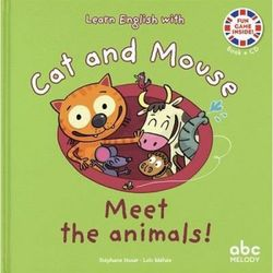 Cat and Mouse Meet the animals !