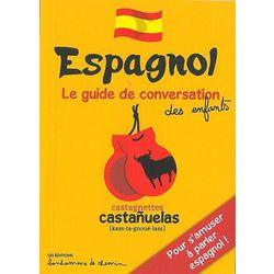 Espagnol - Le guide de conversation des enfants