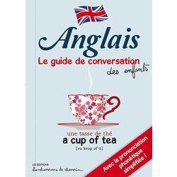 Anglais - Le guide de conversation des enfants